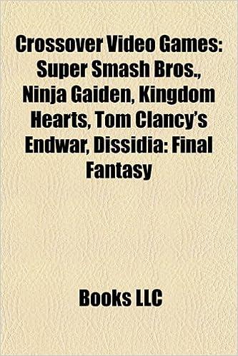 Crossover video games: Super Smash Bros., Kingdom Hearts ...