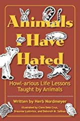 Animals I Have Hated by Herb Nordmeyer (2012-02-24) Paperback