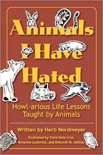 Animals I Have Hated by Herb Nordmeyer (2012-02-24)
