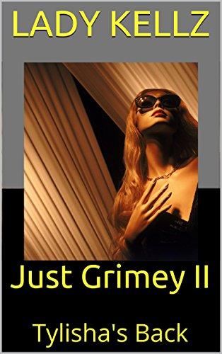 Search : Just Grimey II: Tylisha's Back