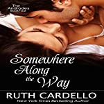 Somewhere Along the Way: The Andrades, Book 4 | Ruth Cardello