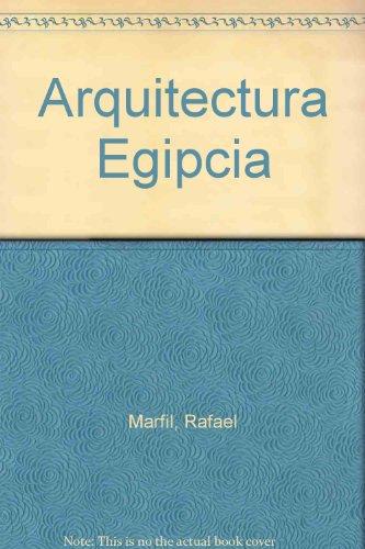 Descargar Libro Arquitectura Egipcia Rafael Marfil