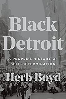 Book Cover: Black Detroit: A People's History of Self-Determination