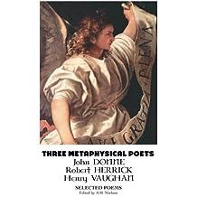 Three Metaphysical Poets: Selected Poems (British Poets)