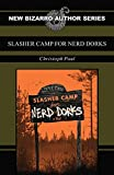 Image of Slasher Camp for Nerd Dorks