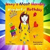 Jenny's Most Horribly Wonderful Birthday