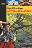 Best Hikes Near Austin and San Antonio (Best Hikes Near Series)