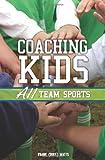 Coaching Kids, Frank Watts, 1932549625