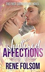 Shuttered Affections: A Romantic Suspense Novel (Cornerstone #1)