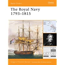 The Royal Navy 1793–1815 (Battle Orders Book 31)