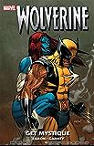 Wolverine: Get Mystique (Wolverine (2003-2009))