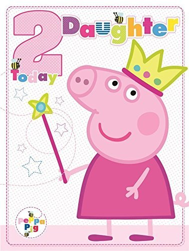 Peppa Pig Daughter Age 2 2nd Birthday Card By