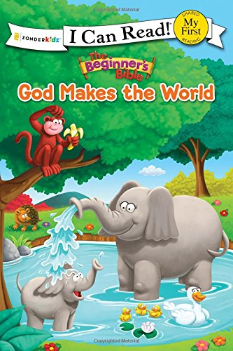 Download The Beginner's Bible God Makes the World (I Can Read! / The Beginner's Bible) PDF
