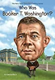 img - for Who Was Booker T. Washington? book / textbook / text book