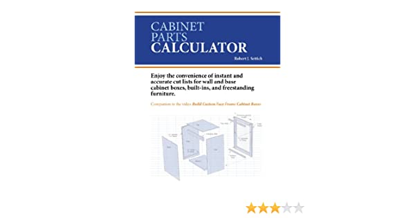 Cabinet Parts Calculator - Woodworking Project Plans - Amazon.com
