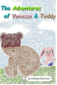 The Adventures of Venessa and Teddy