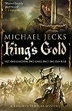 King's Gold (Knights Templar Mysteries (Simon & Schuster))