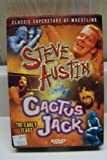 Wrestling (The Early Years-Steve Austin & Cactus Jack)