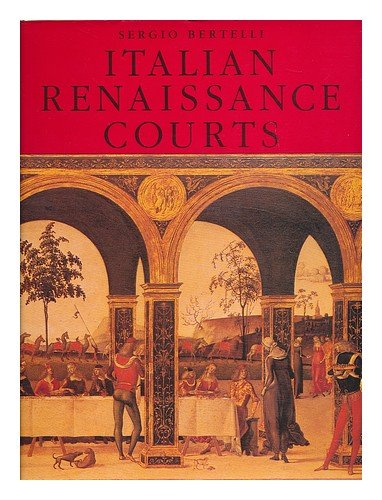 The Courts of the Italian Renaissance