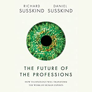 The Future of the Professions Hörbuch