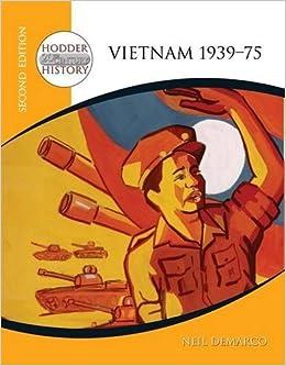 Book Hodder 20th Century History: Vietnam 1939-75 2nd Edition (Hodder Twentieth Century History) by Neil Demarco (2004-10-29)
