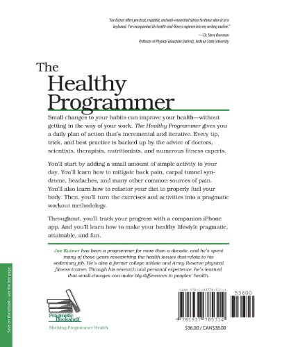 The Healthy Programmer Get Fit Feel Better and Keep Coding
