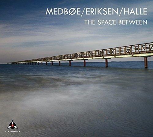 CD : Medboe/ Eriksen / Halle - Space Between (CD)