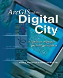 img - for ArcGIS and the Digital City: A Hands-On Approach for Local Government book / textbook / text book