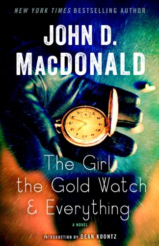 The Girl, the Gold Watch & Everything: A Novel -