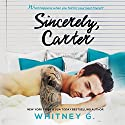 Sincerely, Carter Audiobook by Whitney G. Narrated by Joseph Discher, Jennifer O'Donnell