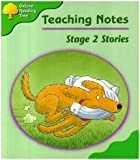 Oxford Reading Tree: Stage 2: Storybooks: Teaching Notes Teacher's Notes