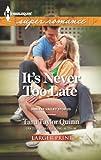It's Never Too Late, Tara Taylor Quinn, 0373607776