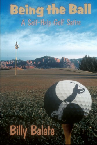 - Being the Ball - A Self-Help Golf Satire