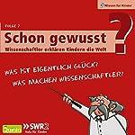 Was ist eigentlich Glück? u.a. (Schon gewusst? 7) | Dr. Eckart von Hirschhausen