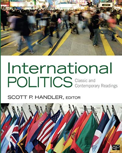 International Politics: Classic and Contemporary Readings (NULL)