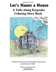 Let's Haunt a House: A Talk-Along Keepsake Coloring Story Children Participate by Guessing Rhyming Answers (Talk-Along Story)