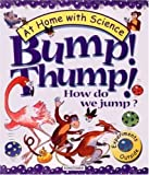 Bump! Thump! How Do We Jump?, Janice Lobb, 0753452472