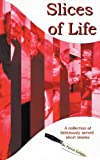 Slices of Life, Patrick Semple, 1907215220
