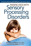 Raising Kids with Sensory Processing Disorders, Rondalyn Whitney and Varleisha Gibbs, 1618210858