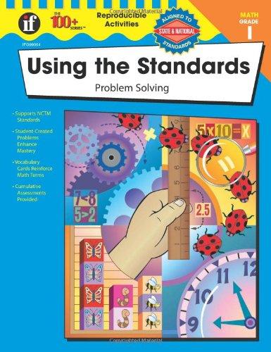 Read Online Using the Standards - Problem Solving, Grade 1 (The 100+ Series™) pdf epub