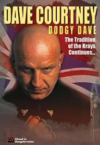 Dave Courtney: Dodgy Dave