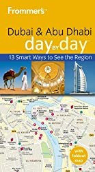 Frommer's Day by Day Dubai and Abu Dhabi (Frommer's Day by Day (eBook))
