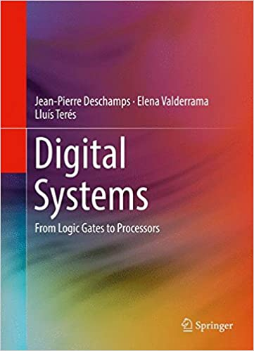 Digital Systems From Logic Gates To Processors Jean Pierre