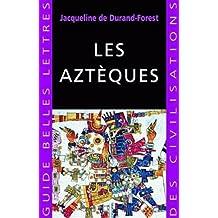 Aztèques (Les)