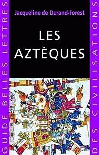 Les Aztèques, Durand-Forest, Jacqueline de