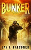 Bunker (Mission Critical Series) (Volume 2)