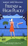 Friends in High Places, Marne Davis Kellogg, 0312337310