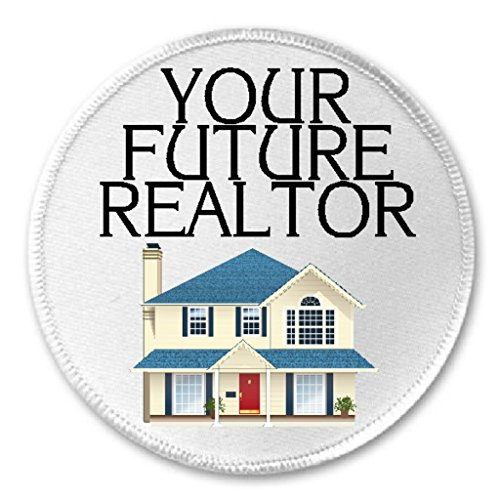 "Your Future Realtor - 3"" Sew / Iron On Patch Real Estate Agent House Home Humor"