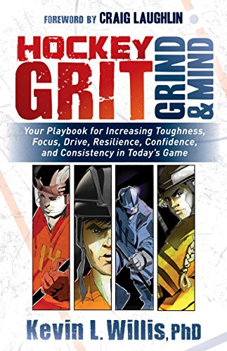 B.e.s.t Hockey Grit, Grind, and Mind: Your Playbook for Increasing Toughness, Focus, Drive, Resilience, Conf<br />W.O.R.D