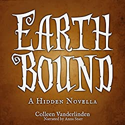 Earth Bound: A Hidden Novella